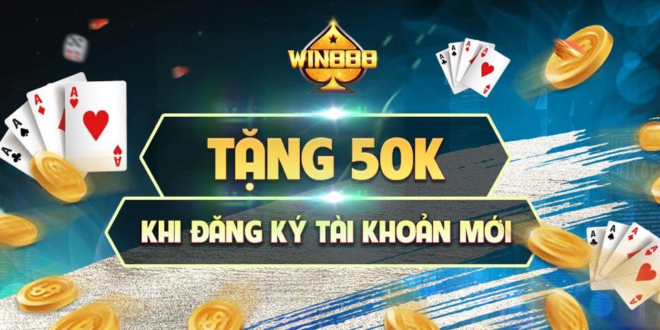 Win888 tặng 50k khi đăng ký mới