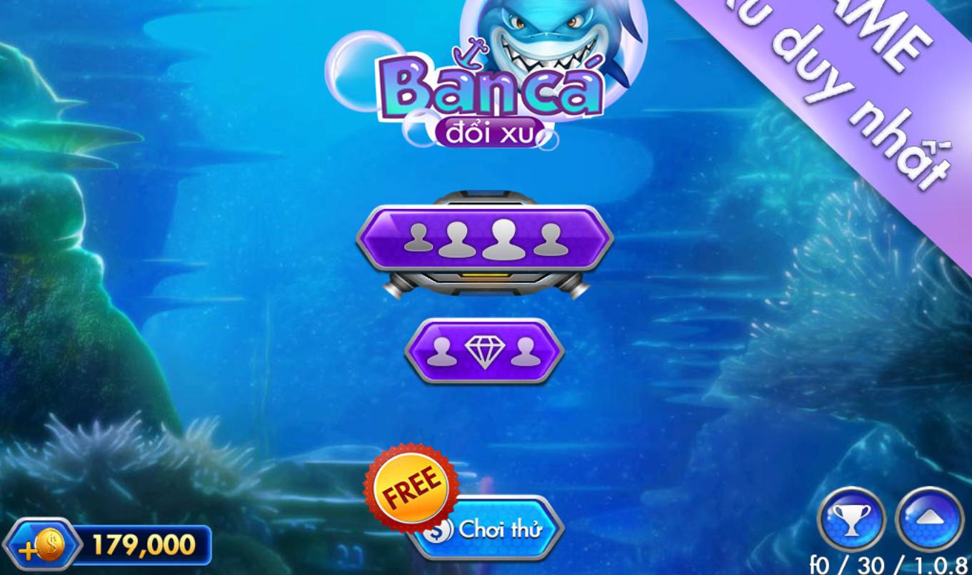 Bancadoixu - Game săn cá dễ nhất